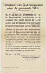 254 Een aanplakbiljet met een algemene bekendmaking voor de terugkeer van de geëvacueerden naar de gemeente Tiel, mei ...