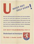 454 Een aanplakbiljet met de tekst: u moet het zelf doen, oproep tot het herstel van Nederland na de Tweede ...