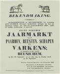 617 Een affiche met een bekendmaking van een nieuwe jaarmarkt van paarden, beesten, schapen en varkens te houden in ...
