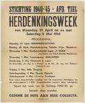 790 Een aanplakbiljet na de Tweede Wereldoorlog voor de herdenkingsweek van de Stichting 1940-1945, afdeling Tiel, met ...