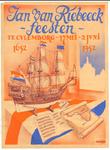 241 Jan van Riebeeck feesten te Culemborg 17 Mei -2 Juni 1952, 1652-1952